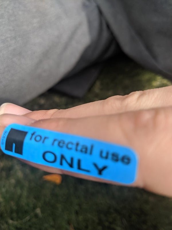 'For Rectal Use Only' Stickers In Unusual Places (33 pics)