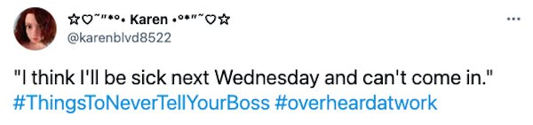 Overheard At Work Tweets (30 pics)