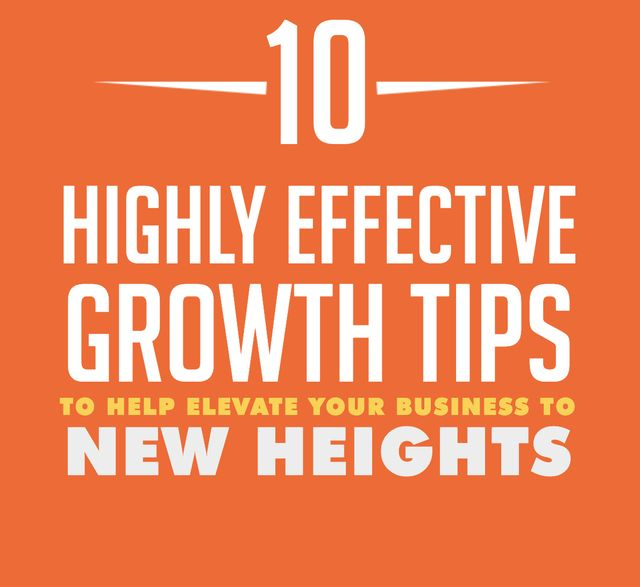 10 Highly Effective Growth Tips